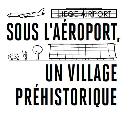 Sous l'aéroport, un village préhistorique